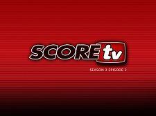 SCOREtv Season TWO, Clip 2